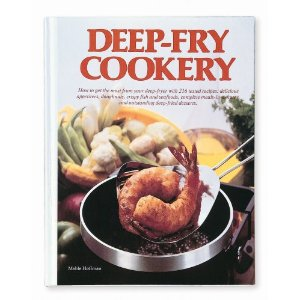 Presto 59-438 Deep-Fry Cookery Deep Fryer Cookbook